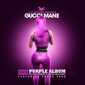 gucci mane, young thug, purple album mixtape, 1017 records